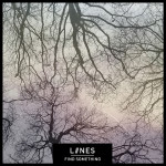 3. LIINES Single -- Find Something-vsmall